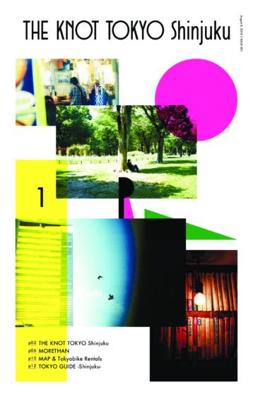 THE KNOT TOKYO Shinjuku Magazine | ISSUE 01